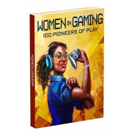 Guia Women in Gaming:  100 Pioneers of Play