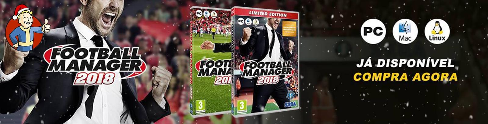 Football Manager 2018 - Já Disponível
