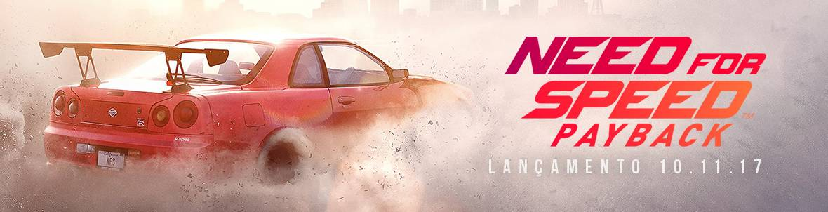 Need For Speed Payback - Reserva Já!